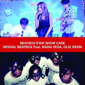 BEATBOX STAR SHOW CASE : Revival Beatbox Feat. Nadia Vega, Oliv, Kevin & DJViemix